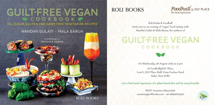 Foodhall invites you to celebrate an evening of vegan food tasting with Nandini Gulati & Mala Barau, the authors of