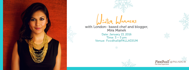 Indulge into healthy and hearty food with bold flavours at our masterclass with Mira Manek! Log in to our event page and book yourself a seat, today! https://www.facebook.com/events/164516777246664/