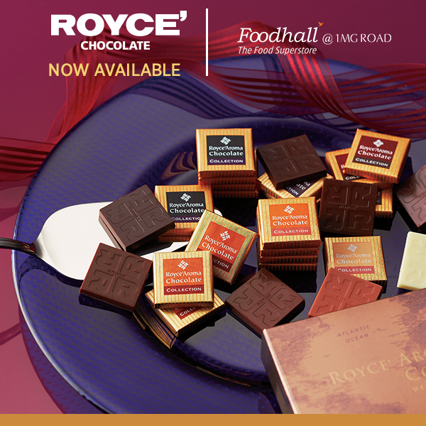 ROYCE' Chocolate India has found a new home at our Bangalore store. Join us for the launch & make everyday moments sweeter.
