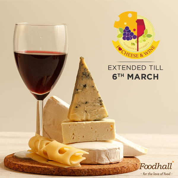 Extended on popular demand!   We are thrilled about the tremendous response we received for the Cheese & Wine festival so we're sharing the love by extending the festival up to 6th March (Yes!)  So say CHEESE & visit your nearest Foodhall.