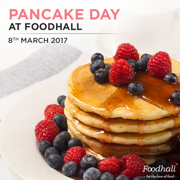 Griddlecake, Pancakes, Flapjacks, Hotcakes; why are there 4 names for grilled batter and only one word for #love?  – George Carlin.   We're celebrating Pancake Day @ Foodhall -  Walk into our stores any time on 8th March to sample our heavenly soft #pancakes with even better toppings. #PancakeDay