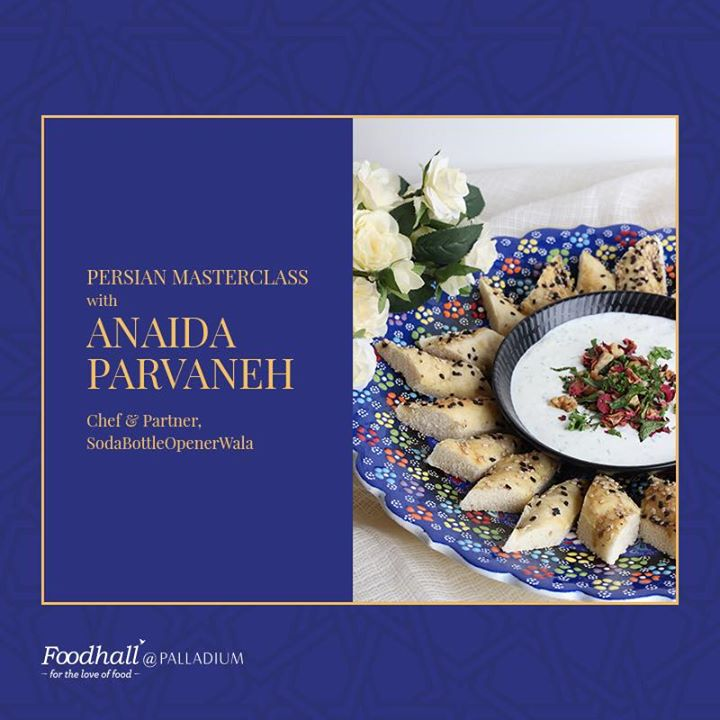 Become the master of Persian Cuisine, as Chef Anaida Parvaneh takes you through the making of an authentic three course meal. Come join us this Friday at Palladium Mall, Mumbai for this amazing masterclass!
