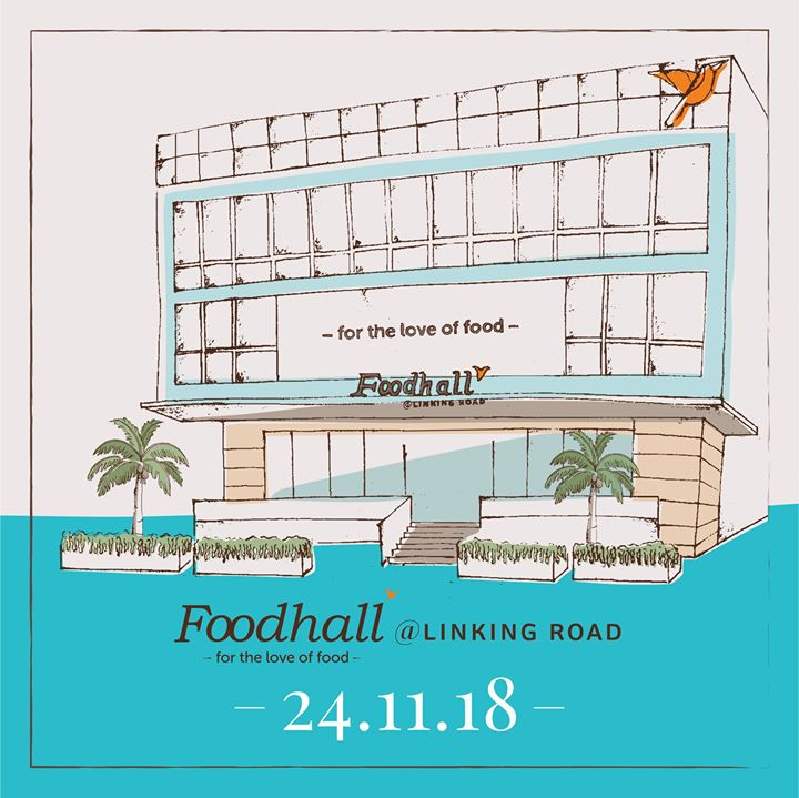 Get ready for the most exciting launch in the world of fine food. Foodhall Linking Road is opening its doors on Saturday, November 24. Stay tuned as we reveal more details soon