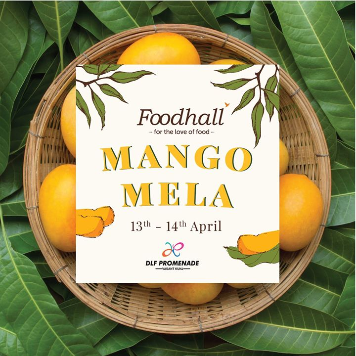 Foodhall,  Foodhallindia, Fortheloveoffood, Fresh, Mango, Healthy