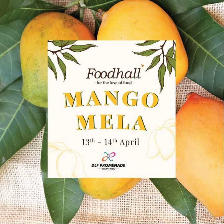 Mango & Mascarpone Parfaits, Raw Mango Salsa and Mango & Passionfruit Coolers are just a few of the mango delicacies you can cool down with this summer at Delhi's first mango-focused festival! Join us for Foodhall's Mango Mela, 13th-14th April at DLF Promenade.  #Foodhallindia #Fortheloveoffood #Mangomela #Mango #Fresh #Healthy #Fruit @ DLF Promenade