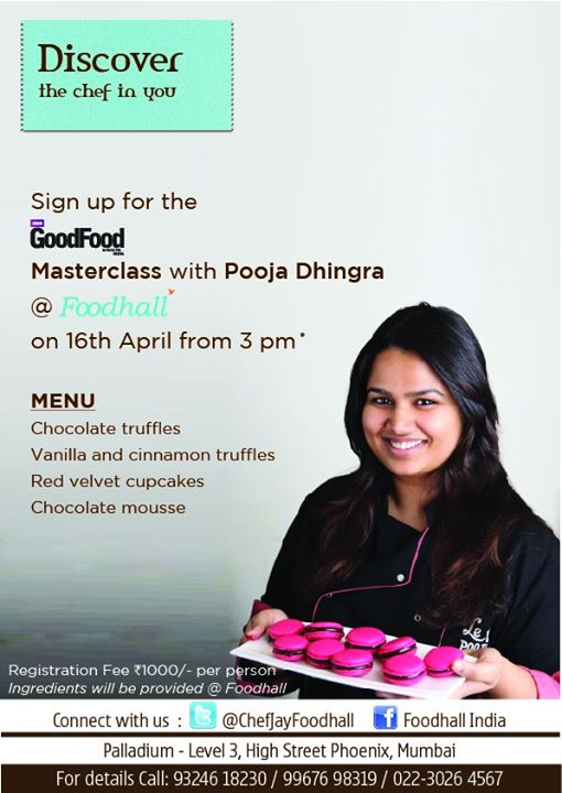 Discover the secret recipes of Le 15 with Pooja Dhingra.... Sign up for the GoodFood Masterclass with Pooja Foodhall India  High Street Phoenix on 16th  April. for details call: 93246 18230