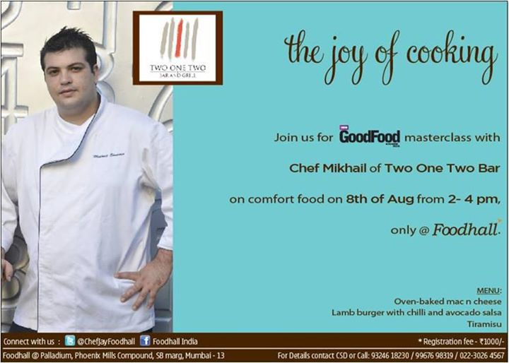 Discover the secret recipes with Chef Mikhail of Two-One-Two Bar on 8-Aug. Sign up for the GoodFood Magazine India IndiaMaster class at Foodhall India High Street Phoenix To register call- 93246-18230 / 99676 98319
