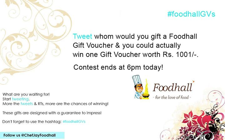 Celebrate Diwali and the joy of gifting with Foodhall by participating in the #FoodhallGVs twitter contest now!