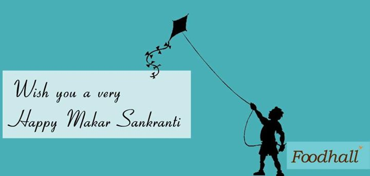 Foodhall wishes all the Foodies a very Happy Makar Sankranti!
