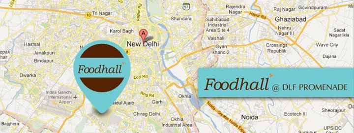 Hey Delhi-ites, For the Love of Food, visit Foodhall today!