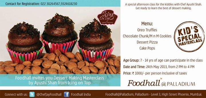 For all the kids who love to binge on sweets, you are in for a real delicious treat. Foodhall @ Palladium is back with a dessert making masterclass with Chef Ayushi Shah from Icing on Top on 24th May. So hurry up mothers, register your kids today. Call 022 30264567, 9324618230.