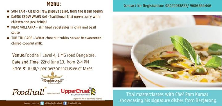 #Bangalore it is #Masterclass time! Chef Ram Kumar will teach you to cook his signature Thai dishes. To sign up right away, call 9686884466