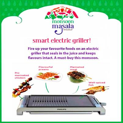 An electric griller, a must-buy this monsoon, is a smart appliance addition to your home. It keeps the flavours intact and seals the juices in.