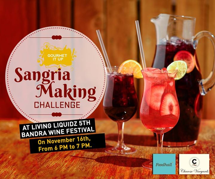 Are you up for the Sangria Making Challenge by GourmetItUp? Join in on 16th November'14 at Liquidz 5th Bandra Wine Festival!