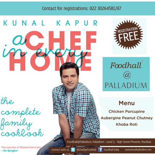 Foodhall brings you a chance to learn cooking from celebrity chef Kunal Kapur! Registration are free but limited, so hurry! #Mumbai