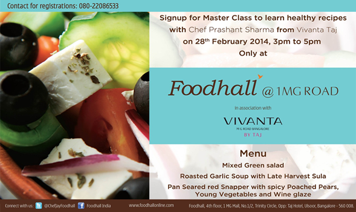 Sign up for the healthy food #Masterclass to be conducted by Chef Prashant Sharma (Vivanta by Taj). Call 080 - 22086533. #Bangalore