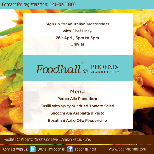 #Pune! You must attend Italian #Masterclass by Chef Uday. The class promises to be one feast you don't want to miss.