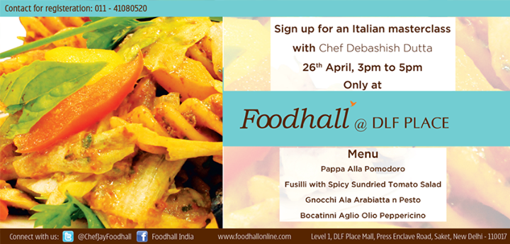#Delhi! You must attend Italian #Masterclass by chef Debashish Dutta. The class promises to be one feast you don't want to miss.