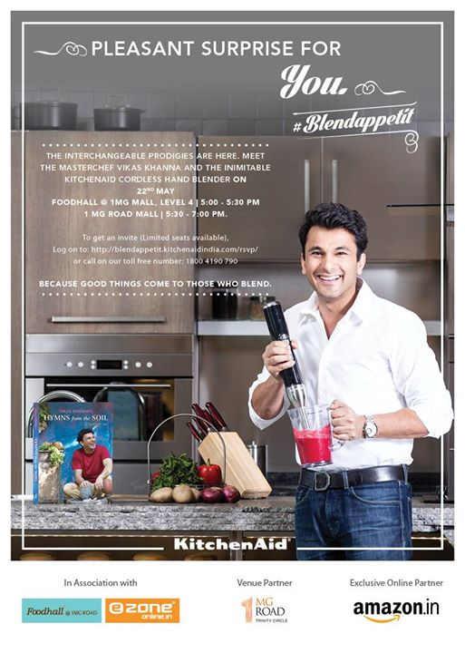 Gear up to see Masterchef Vikas Khanna at Foodhall @ 1MG Road Mall on 22nd May at 4.30pm.