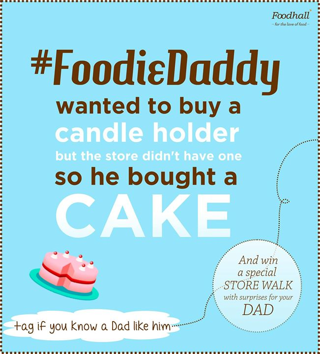 This is how our #FoodieDaddy is! Think you know someone like him?  Tag him in the comment box and you could win a prize for your Dad!
