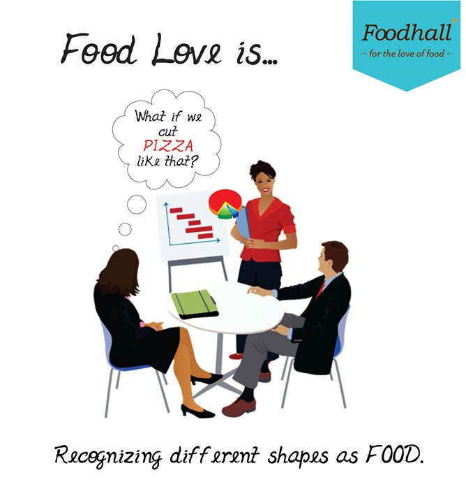 Would you rather be a foodaholic over a workaholic?   Tell us what #FoodLoveIs to you? :)