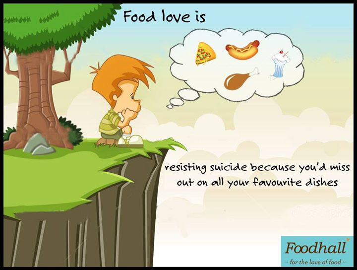'Cause you ought to live to eat!  Mutual feelings? Tell us what #FoodLoveIs to you! :)