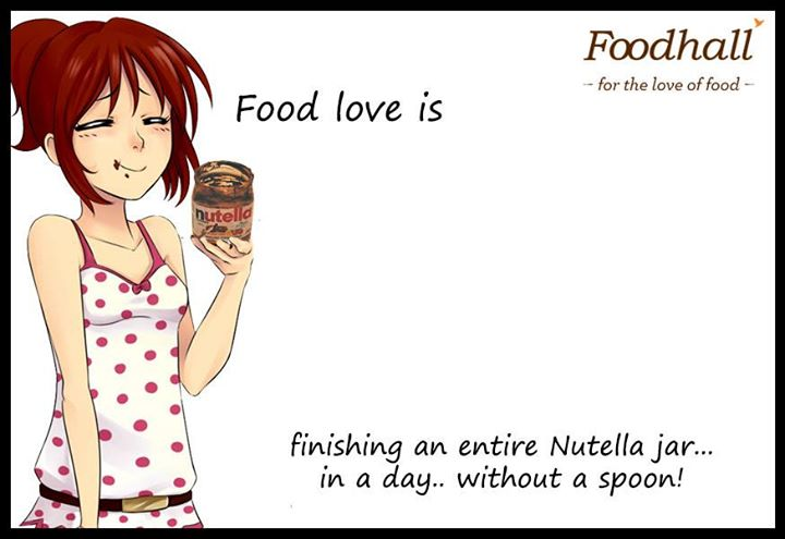 Devoured an entire jar of nutella? Perhaps, it was the spell of chocolate.  Tell us what #FoodLoveIs to you :)