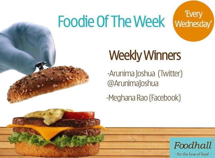 Congratulations to last week's winners of #FoodieOfTheWeek and a big thank you to all those who participated. Looking forward for even more enthusiastic participation this week. :)