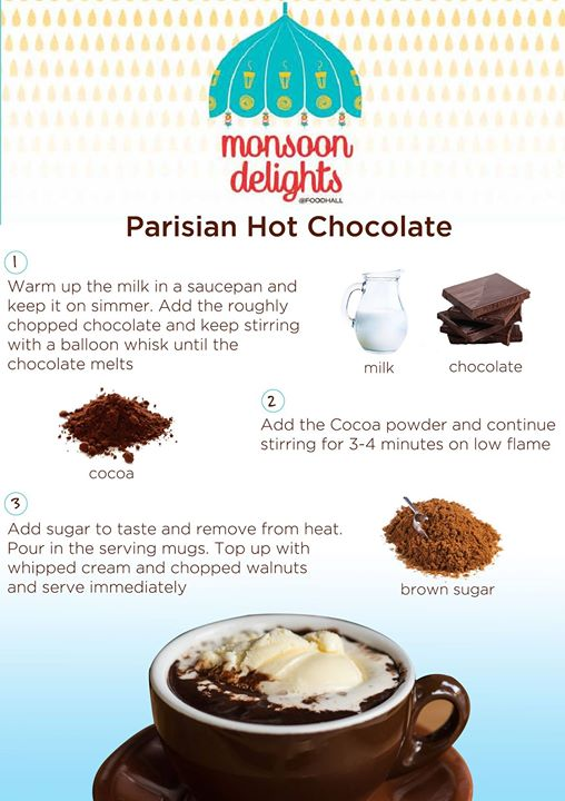 Parisian Hot Chocolate- Nothing better than a steaming cup of Parisian Hot Chocolate for the morose weather. Indulge in the goodness of rich, complex flavours  for a divine experience.
