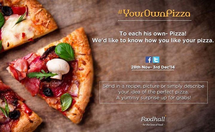 #ContestAlert A slice you just can't refuse – PIZZA  What goes in your pizza? Tell us and stand a chance to win an enticing hamper!  Comment using #YourOwnPizza