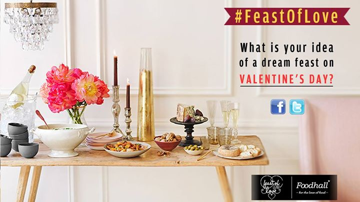 #ContestAlert  #FeastOfLove  Share with us your idea of the perfect feast for Valentine's day and stand a chance to win treats from Foodhall!