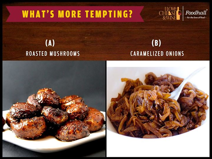Smoky flavour of roasted mushrooms or a sweet, rich flavour of caramelized onions? Which makes your meal extra special?
