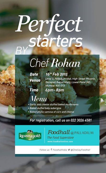 Starters are incredibly important as they set the tone for the meal to come. For those who know that and those who don't, this masterclass in association with Kerrygold is for you all!  For registration, call: 022 3026 4581