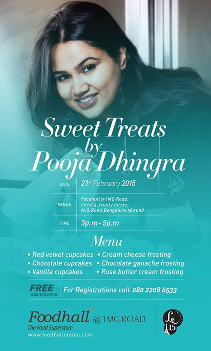 Tame those sweet tooth cravings; master the art of baking with the Macaroon Lady, Pooja Dhingra  On the 21st Of Feb, 3-5 pm only at Foodhall @1MGRoad, Bangalore