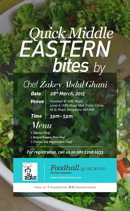 Have you tasted the flavours of the Middle East yet? Chef Zakey brings to you authentic middle eastern meals for you to relish.  Register for our Masterclass on 28th March'15 at 1 MG Mall, Bangalore