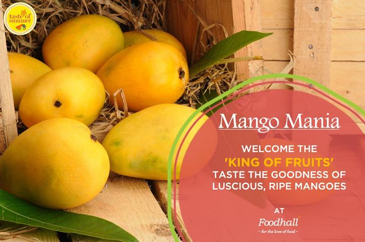 #MangoMania  An absolute favourite of one and all, bask in the joy of summer with tender, juicy mangoes at Foodhall