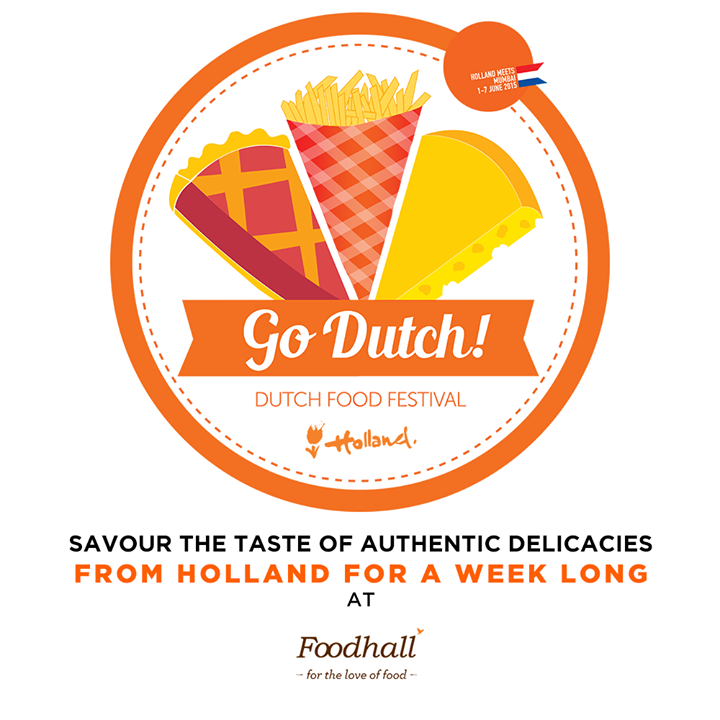 Holland Meets Mumbai at Foodhall @ Palladium Mumbai Join us as we celebrate Dutch cuisine exclusively for a week.  Watch out for Dutch specialties like White Asparagus with Hollandaise sauce at the café, Stroopwafels at the live counter along with exotic cheese platters and Rye bread toasties.  Dutch Consulate in Mumbai