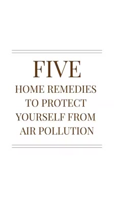 Air pollution is at an all-time high so why not get into your kitchen to find some home remedies and keep yourself at the peak of health!