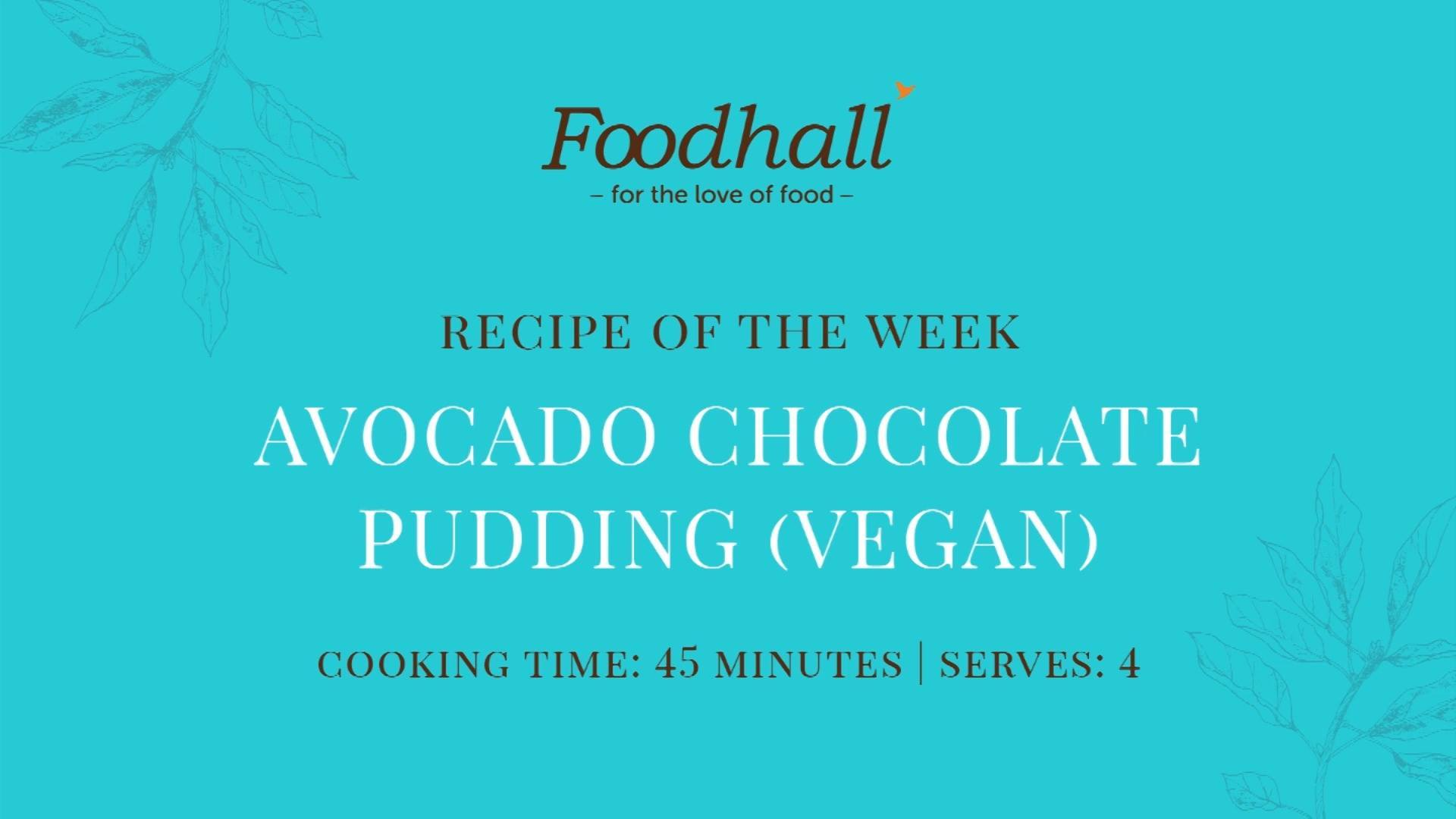 #RecipeoftheWeek: Avocado Chocolate Pudding  Deliciously smooth and creamy, this surprisingly easy #dessert combines two of our greatest loves – chocolate & avocado, for a velvety treat that's oh so blissfully satisfying! If you're whipping this up at home, do be sure to tag us – we'd love to see how you get on.  #AvocadoChocolatePudding #ForTheLoveofFood #FoodhallIndia #AvocadoLovers #ChocolateLovers #DessertTime #RecipeShare #HealthyDesserts