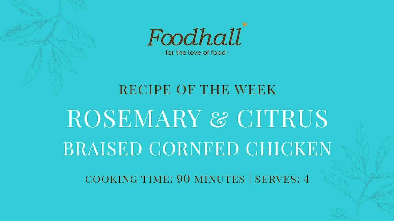 #RecipeOfTheWeek – Rosemary & Citrus Braised Cornfed Chicken  A classic dish that comes to the rescue each and every time! Our #recipe gets it impeccably-right, crisp-skinned on the outside and impossibly tender yet juicy within!  #ForTheLoveofCooking #RecipeShare #FoodhallIndia #RoastChicken #ChickenRecipe #RecipeInspiration #CookingInspiration