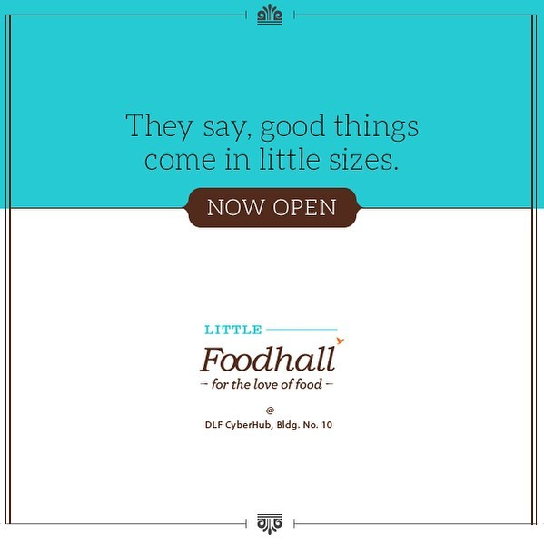 Gurgaon, we have some good news for you! Little Foodhall @ DLF CyberHub is now open, drop by for some delicious delights. #FoodhallIndia