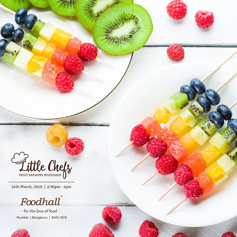 This summer, let your little ones create their very own fruit skewers, while you shop on the 24th of March, Saturday from 2:30 pm to 4:00 pm at Foodhall: Palladium-Mumbai, VR-Bengaluru, 1 MG-Bengaluru, DLF Place-Delhi, DLF Promenade-Delhi, The Chanakya-Delhi.