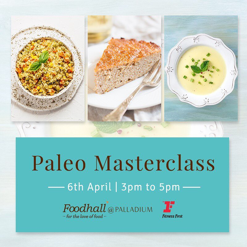 While following the Paleo diet, one can eat anything that was available to our ancestors. That's another reason why this diet is often known as the stone-age or cavemen diet. Wondering how to get started on it? Come, take a step towards the most time-tested diet of all and learn how to make delicious Paleo meals, at the Paleo Masterclass conducted in association with Fitness First. See you at Palladium on 6th April at 3 pm!