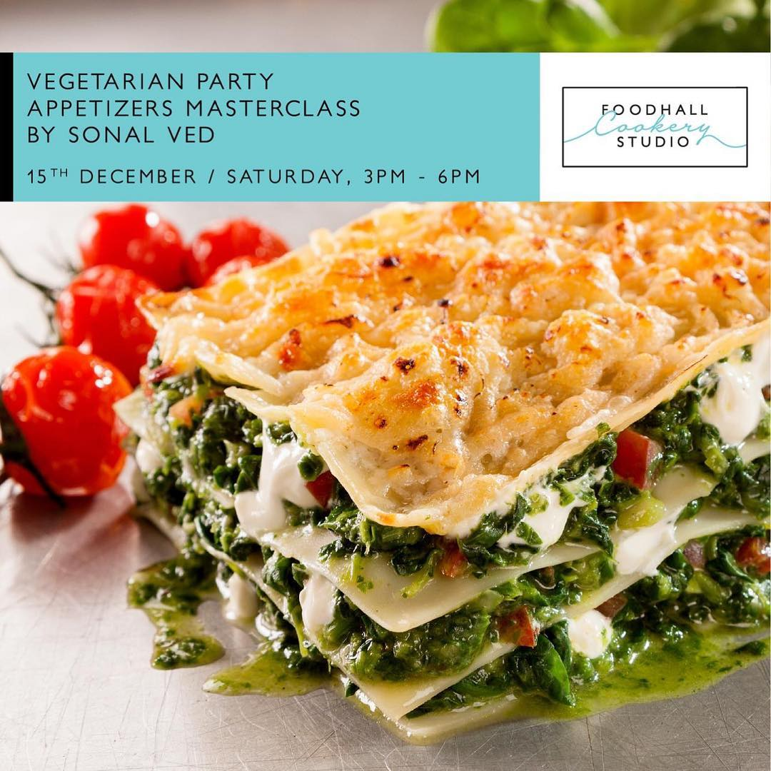 Be the perfect host by learning to cook delicious vegetarian party appetizers at @foodhallcookerystudio Conducted by culinary instructor, cookbook author and food writer, @sonalved. Savour her crowd-pleasing vegetarian appetizers on December 15, 3pm to 6pm  #PerfectHost #December #FestiveSeason #TisTheSeason #FoodhallCookerySchool #SonalVed #Vegetarian #Cooking #ForTheLoveOfFood #FoodhallIndia #FoodhallLinkingRoad