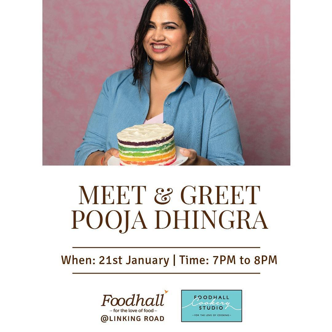 Meet India's pastry princess, @poojadhingra, at the @foodhallcookerystudio in Foodhall@Linking Road. Join us for an interactive session followed by a book signing of her latest release, 'Can't Believe It's Eggless!' #PoojaDhingra #BakingQueen #Cookbook #ForTheLoveOfFood #FoodhallIndia