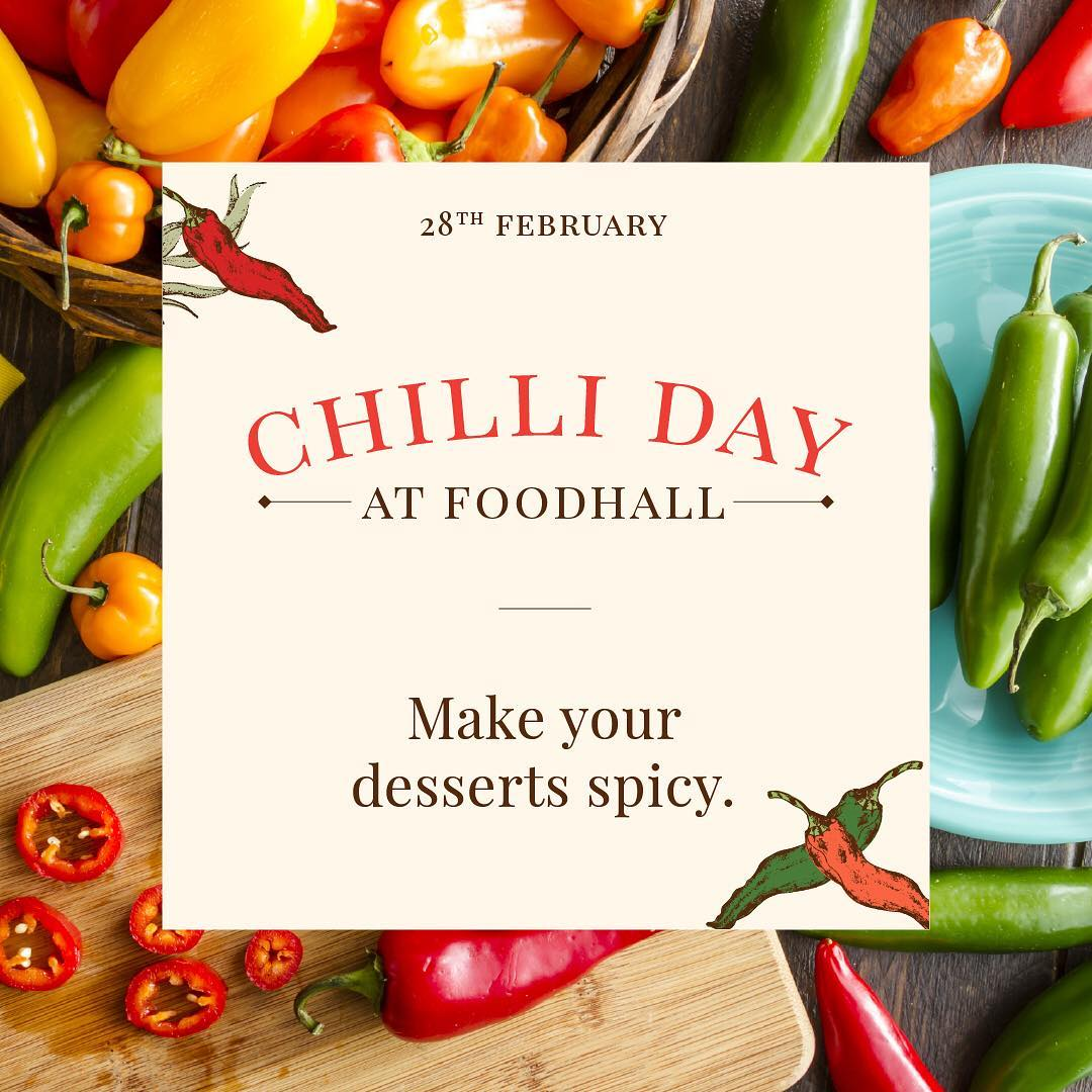 Sweet and spicy meet in these chilli desserts. From habaneros and jalapenos to chipotle and guajillo, we are celebrating Chilli Day Mexican-style. Take home the best chillies from Mexico to add to your daily recipes from your nearest Foodhall store.  #FoodhallIndia #ForTheLoveOfFood #Chilli