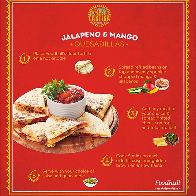 Foodhall,  MexicanFiesta, FoodhallIndia, JourneyThroughMexico, MexicanMayhem, MexicanFood, Yummy, Delicious, Jalapenos, Mango, Quesadilla, instalike, instagood, recipe, bestoftheday, ThingsWeLove